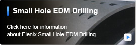 Small Hole EDM Drilling